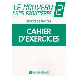Le Nouveau Sans Frontiéres 2-Cahier d exercices - Plum Chantal, Dominique Phillippe, ...