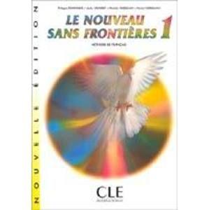 Le Nouveau Sans Frontiéres 1 - Livre de léléve - Dominique Philippe, Girardet Jacky, ...