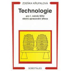 Technologie pro 1.r. SOU oborů zpracování dřeva - Křupalová Zdeňka