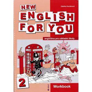 New English for You 2 Workbook /pracovní sešit/ 5.r. ZŠ - Kociánová Zdeňka