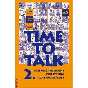 Time to Talk 2. SŠ a JŠ - učebnice - Peters s.,Gráf T.