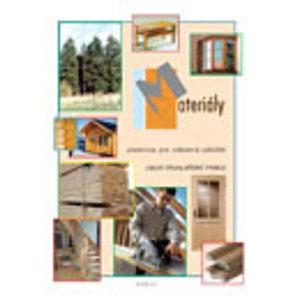 Materiály, učebnice pro učební obor truhlářské práce OU - Kaděra Vratislav