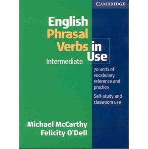 English Phrasal Verbs in Use Intermediate - Mc Carthy M., O´Dell Felicity