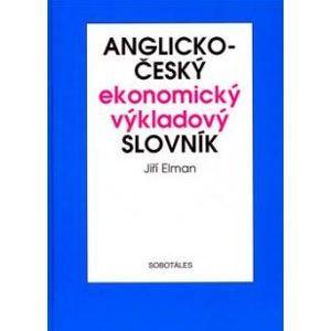 Anglicko - český ekonomický výkladový slovník - Elman Jiří