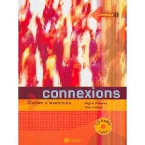 Connexions 2 pracovní sešit + audio CD - Mérieux R.,Loiseau Y.
