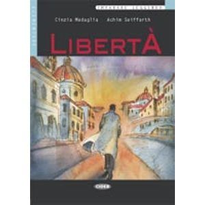 Libertá + CD ( Black Cat Readers ITA Level 3) - Medaglia C.,Seiffarth A.