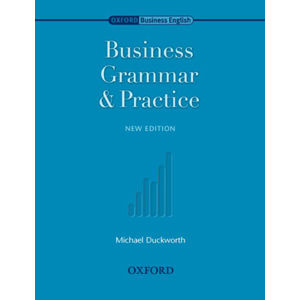 Business Grammar and Practice New Edition - Duckworth Michael