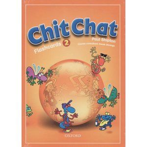 Chit Chat 2 Flashcards - Shipton Paul