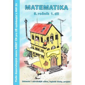 Matematika 6.r. 1.díl - pracovní sešit - Kočí S., Kočí L., Procházka B.