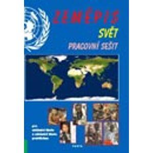 Zeměpis ? Svět, pracovní sešit pro 2. stupeň ZŠ a ZŠ praktické - Kortus F., Teplý F.
