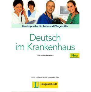 Deutsch im Krankenhaus Lehr- und Arbeitsbuch NEU - Firnhaber-Sensen U., Rodi M.