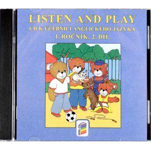 Listen and Play - CD k učebnici anglického jazyka 1.r. ZŠ 2.díl
