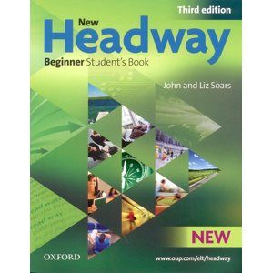 New Headway beginner Third Edition Students Book - Soars J., Soars L.