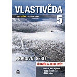 Vlastivěda 5.r. ZŠ - Člověk a jeho svět - pracovní sešit - Čechurová M., Chalupa P.
