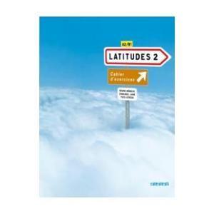 Latitudes 2 - pracovní sešit+ audio CD - Mérieux R., Lainé E., Loiseau Y.