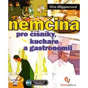 Němčina pro číšníky, kuchaře a gastronomii - Höppnerová Věra