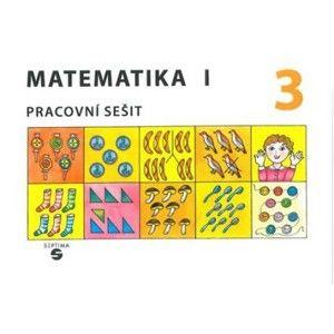 Matematika 1 - Pracovní sešit 3 pro ZŠ speciální - Blažková,Gundzová