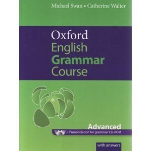 Oxford English Grammar Course - Advanced with answers + CD-ROM - Swan Michael, Walter Catherine