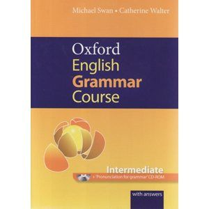 Oxford English Grammar Course - Intermediate with answers + CD-ROM - Swan Michael, Walter Catherine