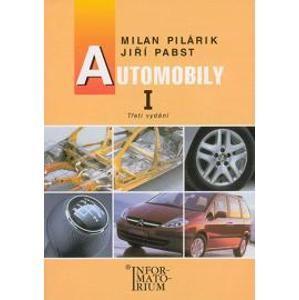 Automobily I / 3. vydání/ - Pilárik M., Pabst J.