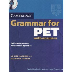 Cambridge Grammar for PET SB with answers + audio CD - Hashem Louse, Thomas Barbara