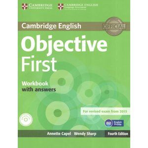Objective First Workbook with answers /B2/ - 4. vydání - Capel A., Sharp W.