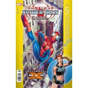 Ultimate Spider man a spol. 5 - Brian Michael Bendis