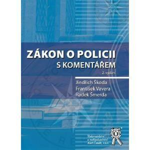 Zákon o policii s komentářem, 2. vydání - Škoda Jindřich, Vavera František
