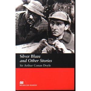 Silver Blaze and Other Stories - Doyle Sir Arthur Conan