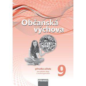 Občanská výchova 9.r. - Příručka učitele - nová generace - Tereza Krupová, Michal Urban, Tomáš Friedel, Dagmar Janošková a kol.