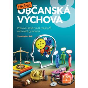 Hravá občanská výchova 8 - pracovní sešit