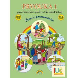 Prvouka 1 - pracovní učebnice pro 1. ročník ZŠ - Čtení s porozuměním