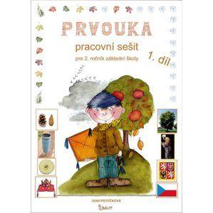 Prvouka 2. ročník 1. díl - pracovní sešit /nové vydání/ - Ing. Jana Potůčková