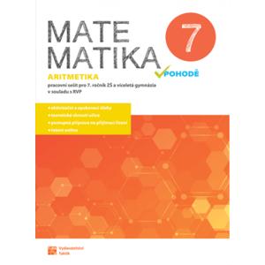 Matematika v pohodě 7 - Aritmetika - pracovní sešit