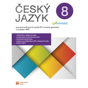 Český jazyk v pohodě 8 – pracovní sešit