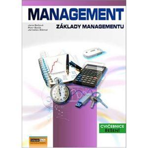 Management - cvičebnice - řešení - Jaroslav Zlámal; Petr Bačík; Jana Bellová