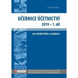 Učebnice účetnictví 2019 pro SŠ - 1. díl - Ing. Pavel Štohl