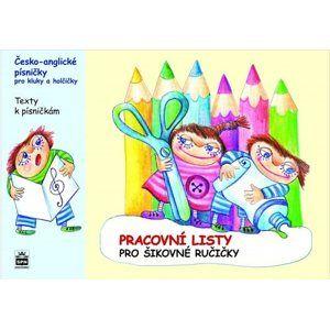 Anglické písničky pro kluky a holčičky - pracovní listy - Kořínková M., Kvačková K.