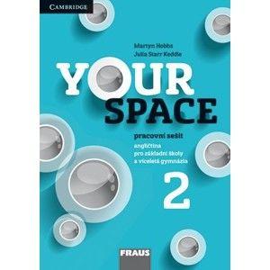 Your Space 2 - pracovní sešit - Keddle Julia Starr, Hobbs Martyn, Wdowyczynová Helena, Betáková Lucie