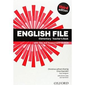 English File Third Edition Elementary Teacher's Book with Test and Assessment CD-rom - Latham-koenig, Ch. - Oxenden, C. - Selingson, P.