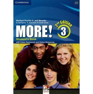 More! 3 Second Edition Student's Book with Cyber Homework - Herbert Puchta, Jeff Stranks