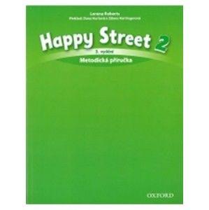 Happy Street 2 - třetí vydání - metodická příručka (CZ) - Roberts, L. - Hurtová, D. - Hartingerová, Z.