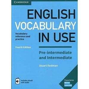 English Vocabulary in Use Pre-intermediate a intermediate with answers + eBook, 4th edition - Stuart Redman