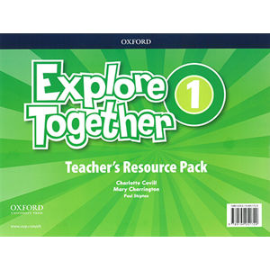 Explore Together 1 - Teacher's Resource Pack CZ