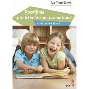 Rozvíjíme předčtenářskou gramotnost - Iva Tomášková