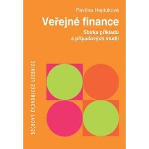 Veřejné finance. Sbírka řešených příkladů a případových studií - Pavlína Hejduková