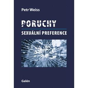 Poruchy sexuální preference - Petr Weiss