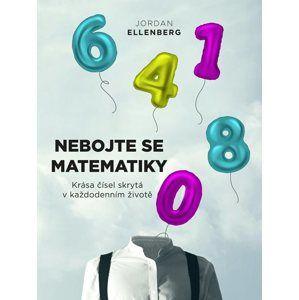 Nebojte se matematiky - Jordan Ellenberg