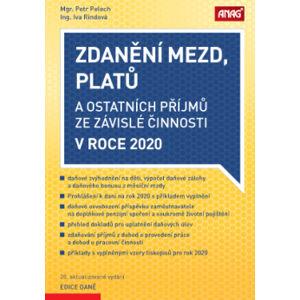 Zdanění mezd, platů a ostatních příjmů ze závislé činnosti v roce 2020 - Mgr. Petr Pelech, Ing. Iva Rindová
