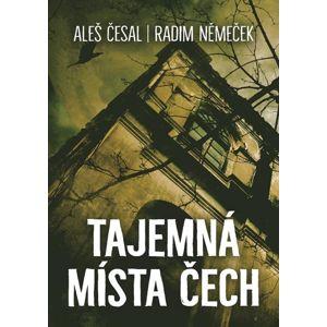 Tajemná místa Čech - Aleš Česal